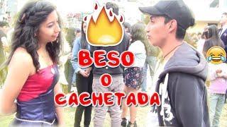 BESO O CACHETADA / BESANDO DESCONOCIDAS | XAVIER FLORES