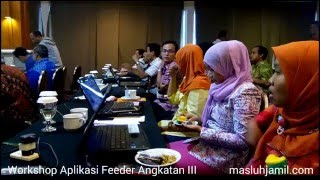 Workshop Aplikasi Feeder Angkatan III