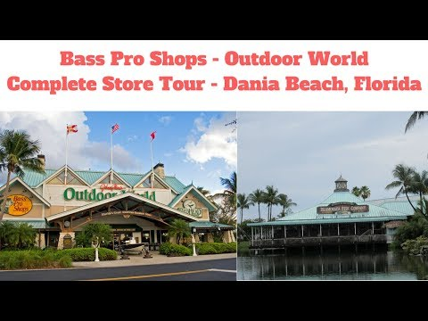Bass Pro Shops / Outdoor World Complete #StoreTour Dania Beach, Florida #Fishing #Hunting