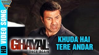 Khuda Hai Tere Andar Song || Ghayal Once Again Latest Hindi Movie || Arijit Singh, Sunny Deol