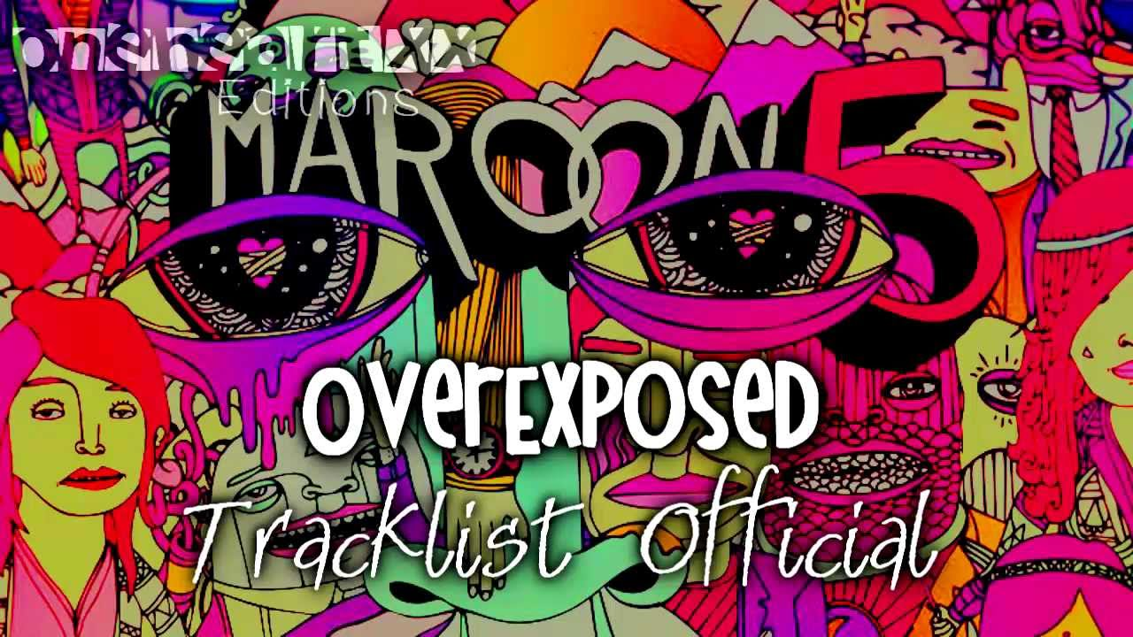 V Maroon 5 Album Cover Overexposed - Maroon 5...