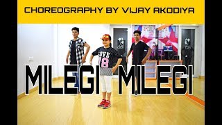 Milegi Milegi Video Song | STREE | Dance Choreography By Vijay Akodiya