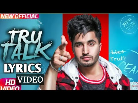 Jassi Gill | Tru Talk | (lyrics Video) | Sukh E |Karan Aujla
