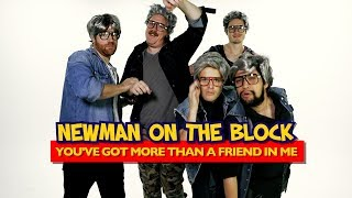 Randy Newman Boyband Parody - You've Got More Than A Friend In Me