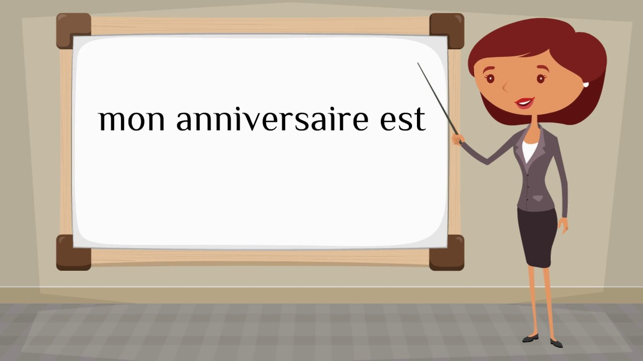 How Do You Say My Birthday Is In French Youtube