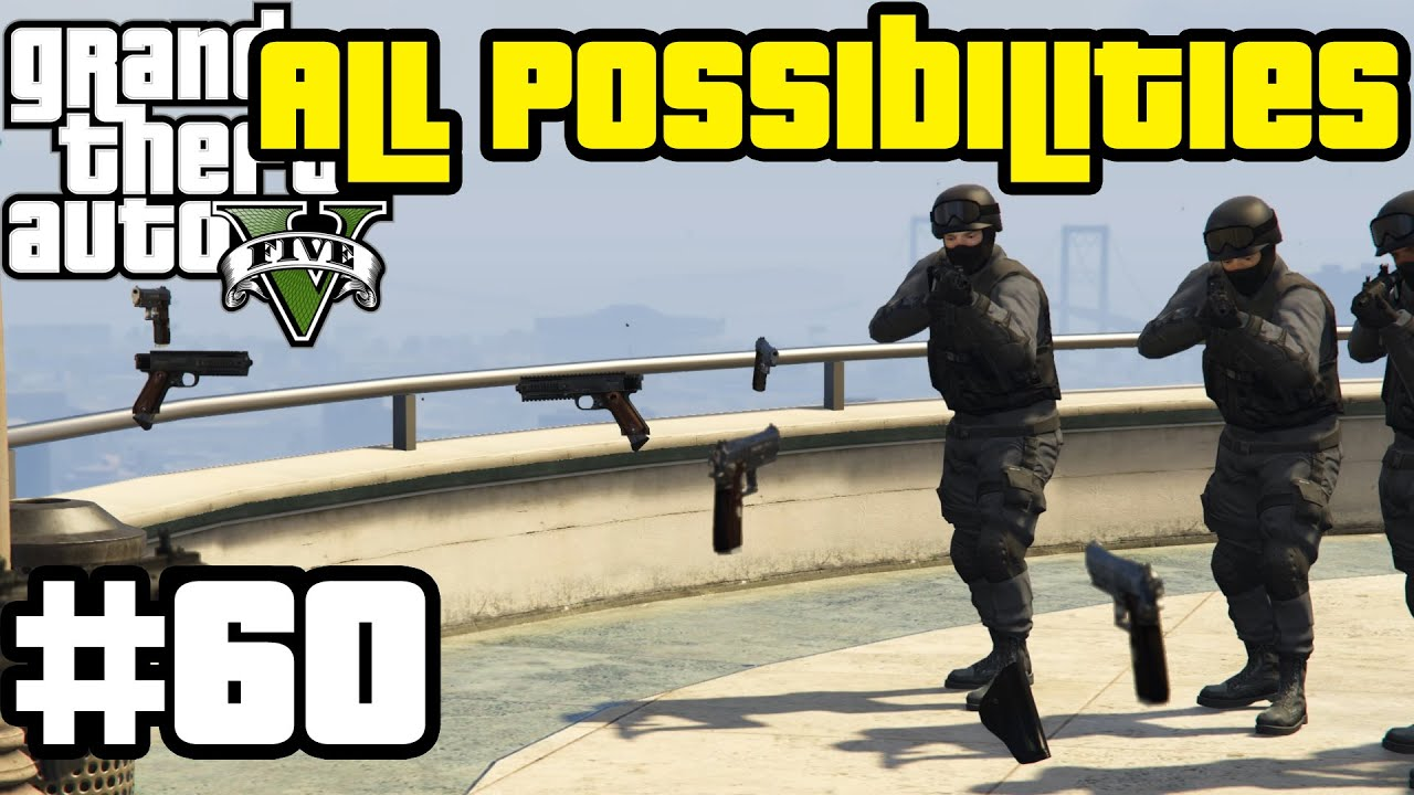 GTA V - The Wrap Up (All Possibilities)