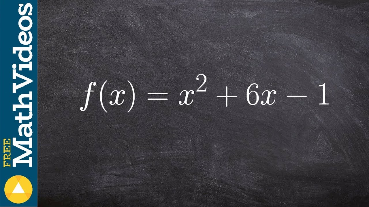 Precalculus  Showing How Toplete The Square F(x) = X^2+6x 1