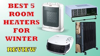Best 5 Room Heaters for Winters in India - Review [2019] | Price List