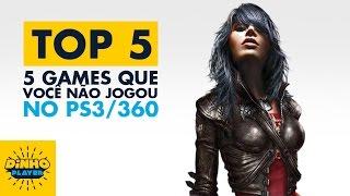 Top 5 - 5 Games que você não jogou no seu PS3/360