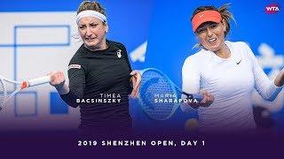Timea Bacsinszky vs. Maria Sharapova | 2019 Shenzhen Open Day 1 | WTA Highlights