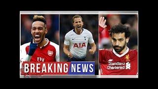 Breaking News - Salah, Kane, Aubameyang others contest for EPL top scorer in 2018/19 season