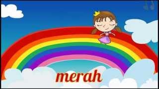 Lagu Kanak Kanak : Warna-Warni Pelangi (Colors of the rainbow song in Bahasa Malaysia / Malay)