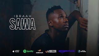 Ibraah - Sawa (Official Music Video)