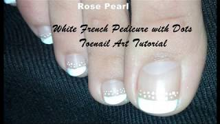 Easy DIY French Pedicure (Toe Nail Art Tutorial for Beginners) | Rose Pearl