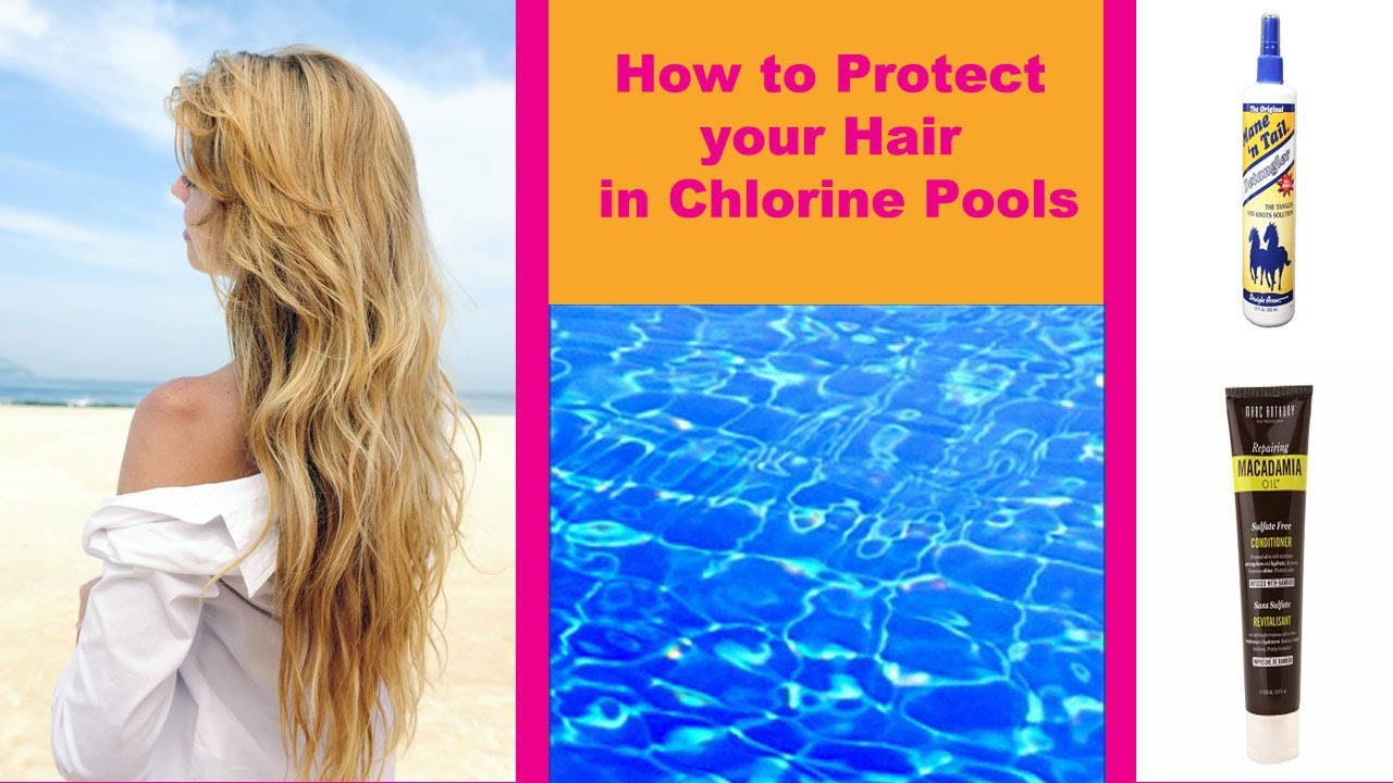How to protect your hair in chlorine pools youtube - Protection from chlorine in swimming pool ...