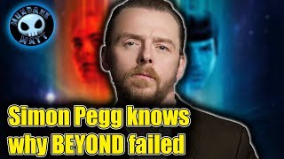 Simon Pegg explains why STAR TREK BEYOND failed