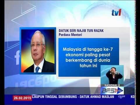MALAYSIA DI TANGGA KE-7 EKONOMI PALING PESAT DI DUNIA: PM [26 FEB ...