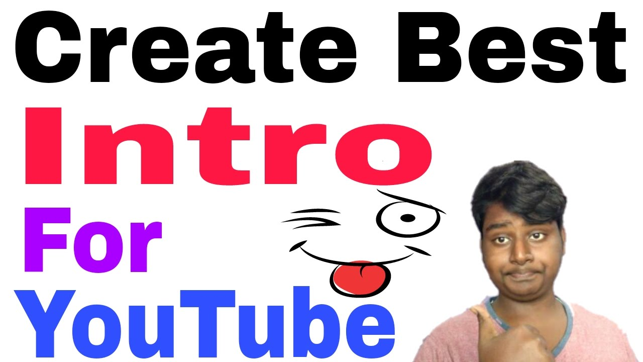 how to create youtube channel intro video