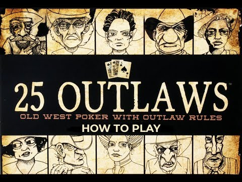 How To Play 25 Outlaws