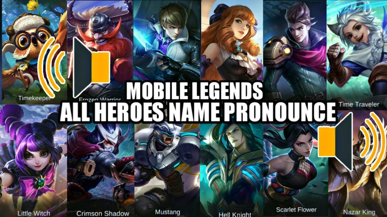 Repeat MOBILE LEGENDS ALL HEROES NAME PRONOUNCE u2022 HOW TO