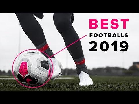 TOP 5 BEST FOOTBALLS 2019