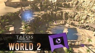The Talos Principle: Road to Gehenna DLC - Part 2: World 2