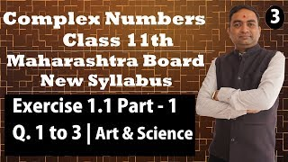 Complex Numbers Exercise 1.1 Class 11th Maharashtra Board Part - 3