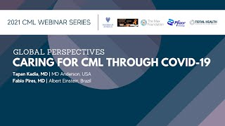 Global Perspectives | Caring for CML through COVID-19