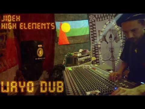 WAYO DUB - Jideh High Elements