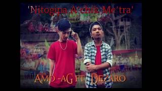 Nitogipa A'chik Me'tra_Amo-aG ft. Dezaro Ch (Wangala Garo New song)