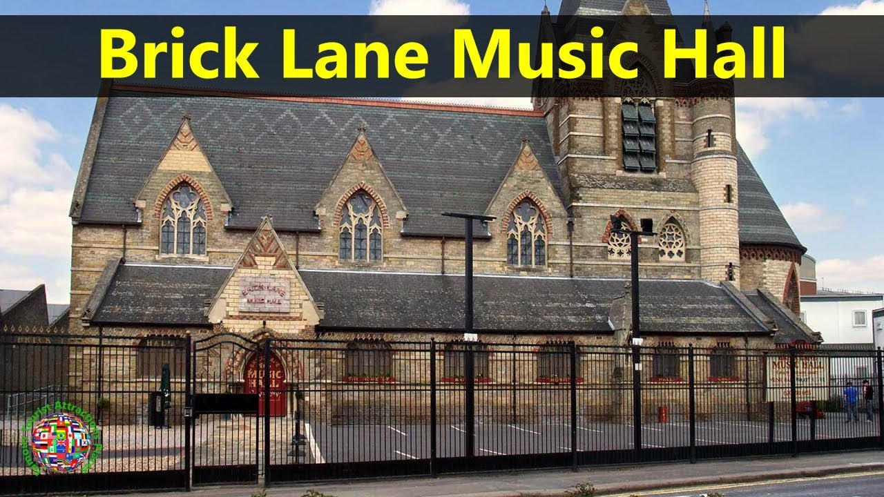 Best Tourist Attractions Places To Travel In UK-England | Brick Lane Music Hall Destination Spot