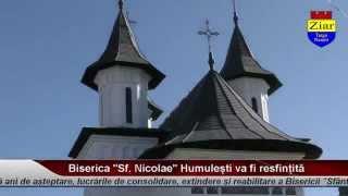Biserica Sf Nicolae din Humulesti, pregatita pentru resfintire