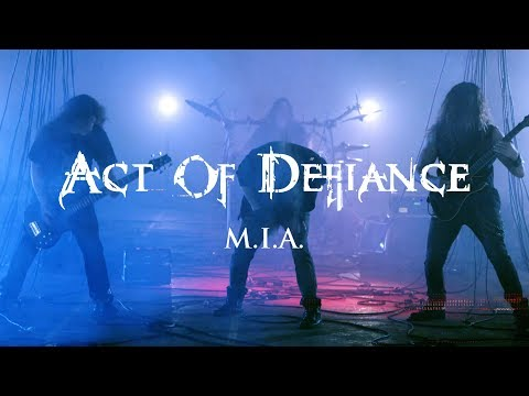 "Act of Defiance ""M.I.A."" (OFFICIAL VIDEO)"