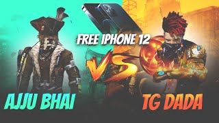 Ajjubhai94 vs TG DADA Free iPhone 12 for DADA - Garena Free Fire