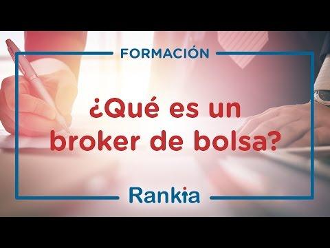 ¿Qué es un Bróker de bolsa?