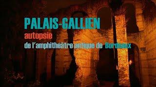 Palais-Gallien, autopsie de l'amphithéâtre antique de Bordeaux (teaser film de 26 mn dispo en VOD)