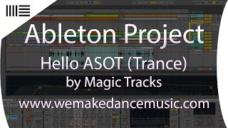 Ableton Live Trance Template - Hello ASOT by Magic Tracks
