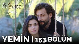 Yemin 153. Bölüm | The Promise Season 2 Episode 153