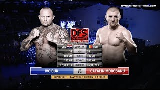 Ivo Cuk vs. Catalin Morosanu - Dynamite Fighting Show 3
