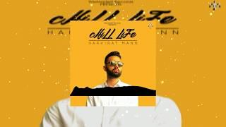 Chill Life Harkirat Maan Free MP3 Song Download 320 Kbps
