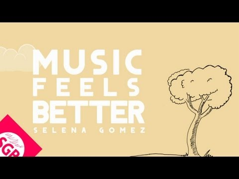 Selena Gomez - Music Feels Better (SGB Lyrics Video)