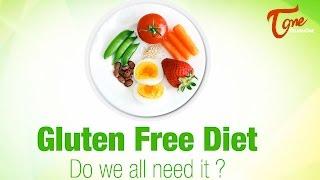 Gluten Free Diet | Right Diet | by Dr. P. Janaki Srinath