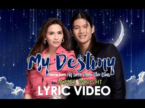 My Destiny (Theme From My Love From The Star) Male Version by James Wright [LYRIC VIDEO]