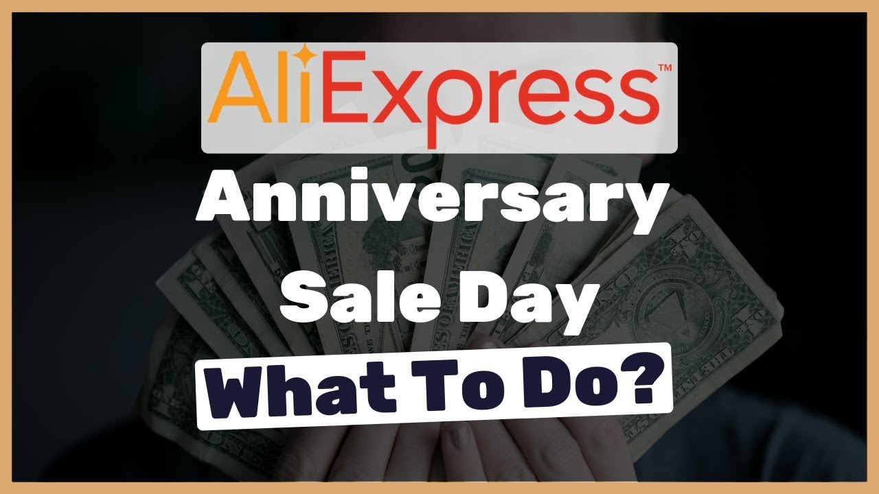 The simplest, special and unique method to maximize your profits on AliExpress' Anniversary day