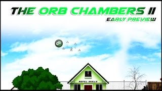 the Orb Chambers II - Preview trailer