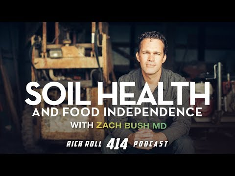 Food Independence & Planetary Evolution: Zach Bush, MD | Rich Roll Podcast