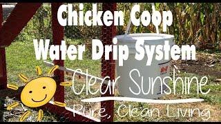 Diy Chicken Coop Waterer Dripper For Under $10