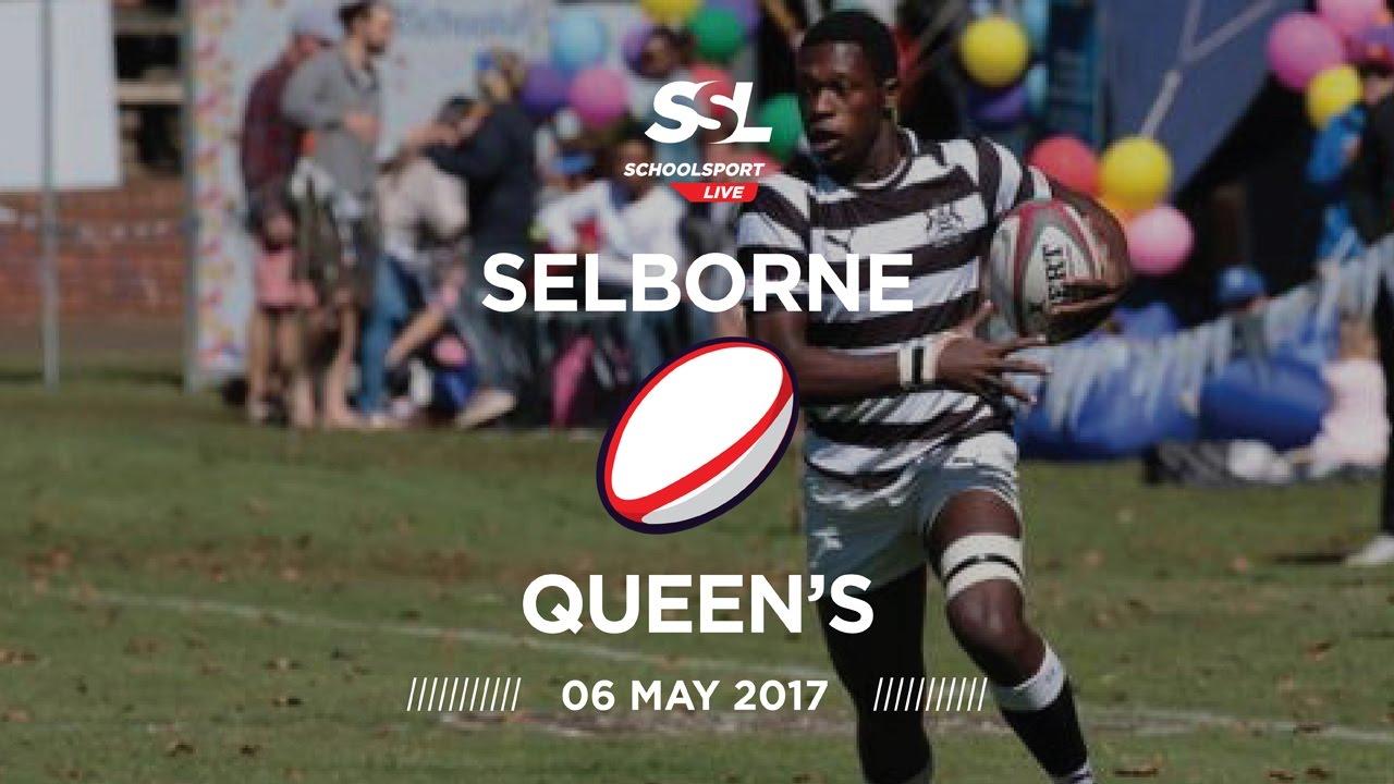 Selborne College 1st XV vs Queen's College 1st XV, 06 May 2017