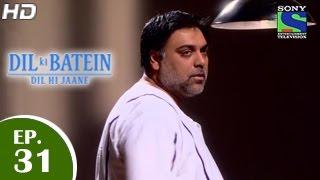 Dil Ki Baatein Dil Hi Jaane - दिल की बातें दिल ही जाने - Episode 31 - 13th May 2015