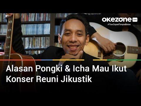 Ini Alasan Pongki & Icha Mau Ikut Konser Reuni Mp3